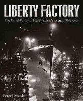 Liberty Factory: The Untold Story of...