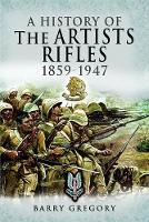 A History of the Artists Rifles,...