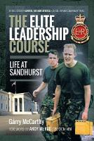 The Elite Leadership Course: Life at...