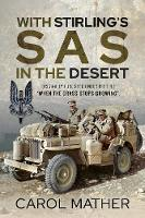 With Stirling's SAS in the Desert:...