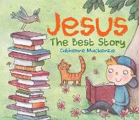 Jesus: The Best story