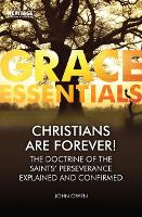 Christians Are Forever!: The Doctrine...