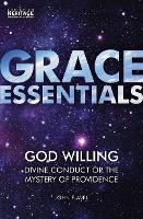 God Willing: Divine Conduct or The...