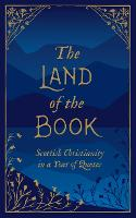The Land of the Book: Scottish...