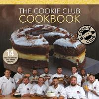 The Cookie Club Cookbook: 14 Recipes...
