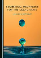 Statistical Mechanics for the Liquid...
