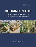 Cooking in the South of France: An...