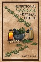 Nutritional Herbs for Optimal Health