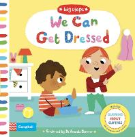We Can Get Dressed: Putting on My...