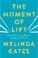 The Moment of Lift: How Empowering...