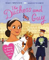 The Duchess and Guy: A...