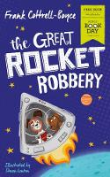 The Great Rocket Robbery: World Book...