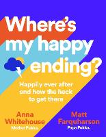 Where's My Happy Ending?: Happily ...