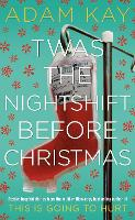 Twas The Nightshift Before Christmas:...