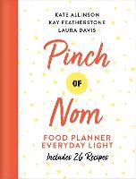 Pinch of Nom Food Planner: Everyday...