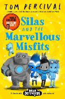Silas and the Marvellous Misfits: A...