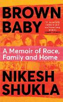 Brown Baby: A Memoir of Race, Family...