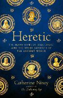 Heretic: The Many Lives of Jesus...