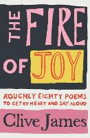 The Fire of Joy: Roughly 80 Poems to...