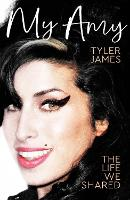 My Amy: Memories of Amy Winehouse ...