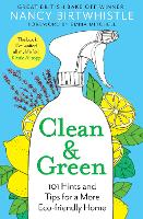 Clean & Green: 101 Hints and Tips for...