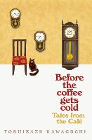 Before the Coffee Gets Cold: Tales...