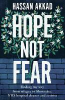 Hope Not Fear: Finding My Way from...