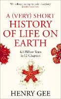 A (Very) Short History of Life On...