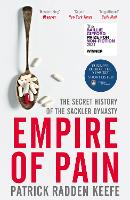 Empire of Pain: The Secret History of...