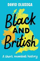 Black and British: A short  essential...