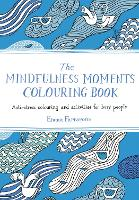 The Mindfulness Moments Colouring...