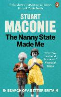The Nanny State Made Me: A Story of...
