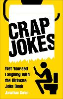 Crap Jokes: Wet Yourself Laughing ...