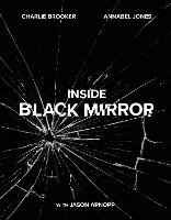 Inside Black Mirror: The Illustrated...