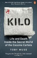 Kilo: Life and Death Inside the ...