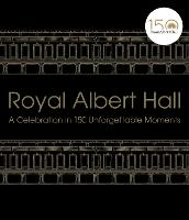 Royal Albert Hall: A celebration in...