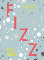 Fizz: 80 joyful cocktails and...