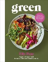 Green: Veggie and vegan meals for...