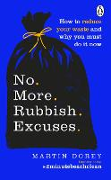 No More Rubbish Excuses: How to ...