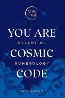 You Are Cosmic Code: Essential...
