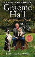 All Dogs Great and Small: What I've...