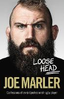 Loose Head: Confessions of an...