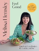 Feel Good: Quick and easy recipes for...