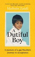 A Dutiful Boy: A memoir of a gay...