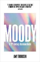 Moody: Make your Hormones Work for you