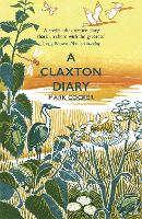 A Claxton Diary: Further Field Notes...