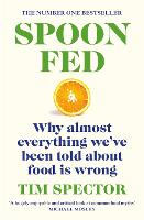 Spoon-Fed: Why almost everything ...