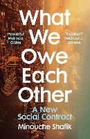 What We Owe Each Other: A New Social...