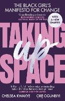 Taking Up Space: The Black Girl's...