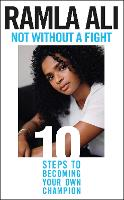 Not Without a Fight: Ten Steps to...